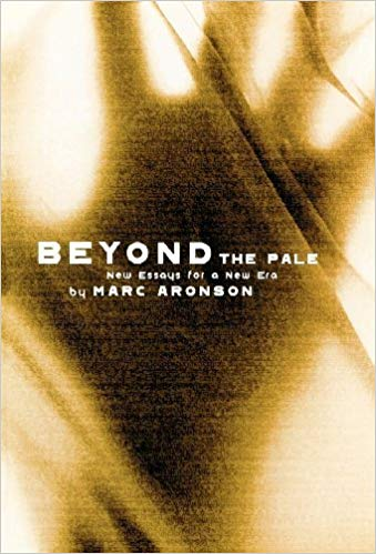 Beyond the Pale Marc Aronson