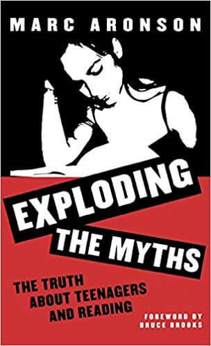 Exploding the Myths Marc Aronson