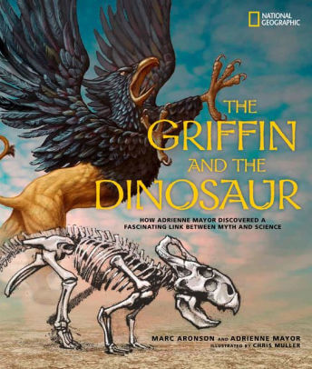 The Griffin and the Dinosaur - Marc Aronson